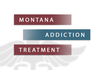 Montana Addiction Treatment