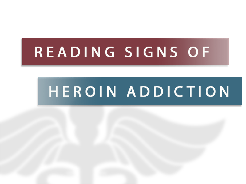 reading signs of heroin addiction