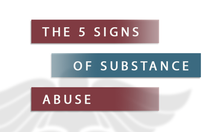 the 5 signs of substance abuse