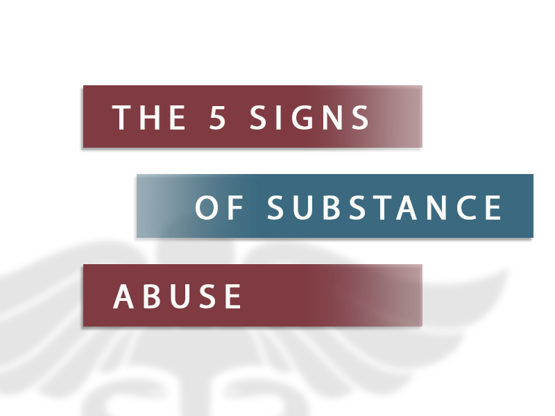 5 Signs of Substance Abuse