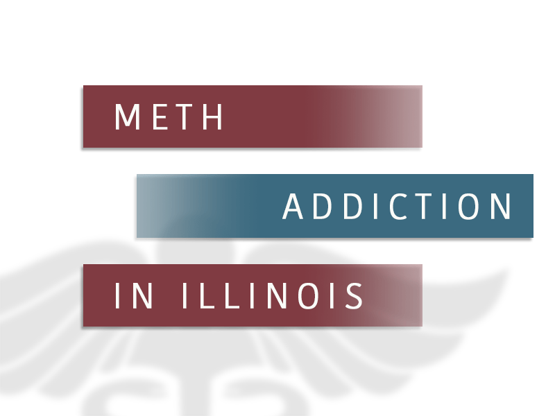 Meth Addiction In Illinois
