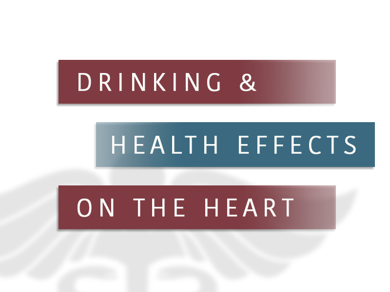 Drinking And Health Effects On The Heart