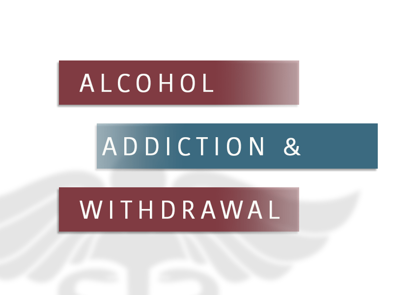 alcohol addiction and withdrawal