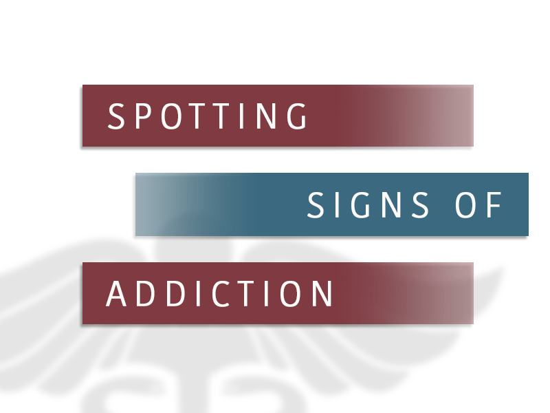Spotting Signs Of Addiction