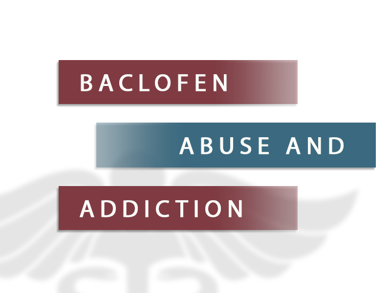 baclofen abuse and addiction