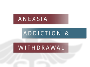 Anexsia Abuse, Signs, Symptoms and Addiction Treatment
