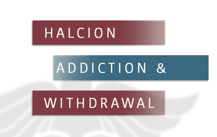 Halcion Addiction