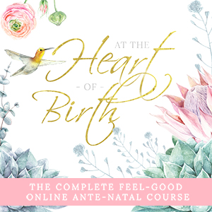 At The Heart of Birth