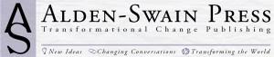 ALDEN-SWAIN Press, Transformational Change Publishing, © 2012