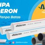 Pipa uPVC Alderon, Merek Pipa Terbaru Terjamin Kualitasnya