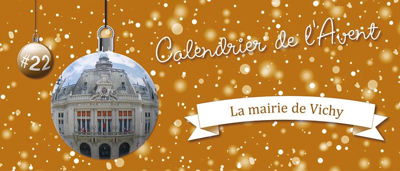 Calendrier de l'Avent #22 La Mairie de Vichy