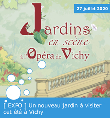 [ EXPO ] Un nouveau jardin à visiter cet été à Vichy