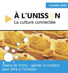 A l'Unisson, la culture connectée à l'Opéra de Vichy