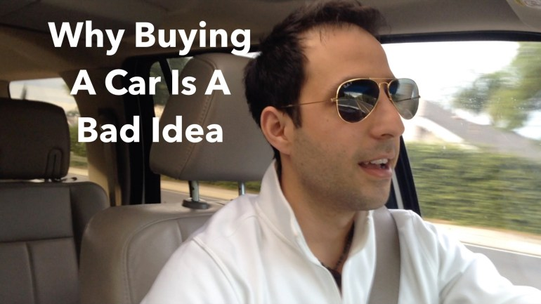 Why Buying A Car Is A Bad Idea (and what you should do instead)