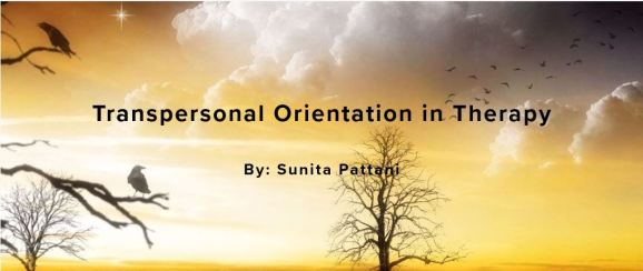 Transpersonal Orientation in Therapy