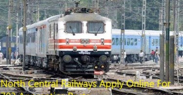 North Central Railways Apply Online For 703 Apprentice Posts