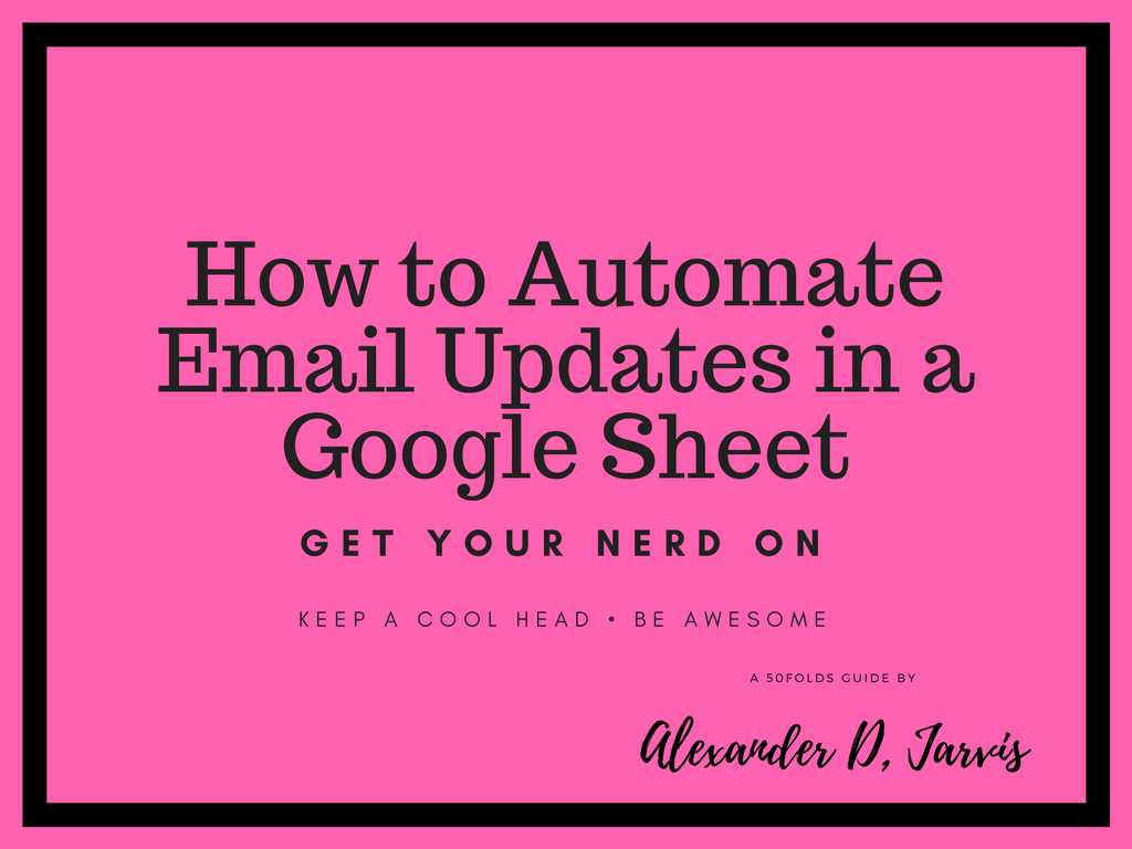 automate email updates google sheet