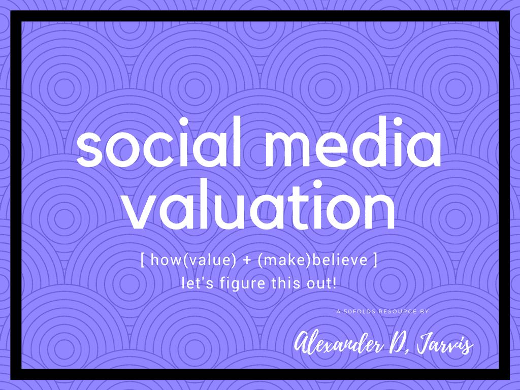 social media valuation
