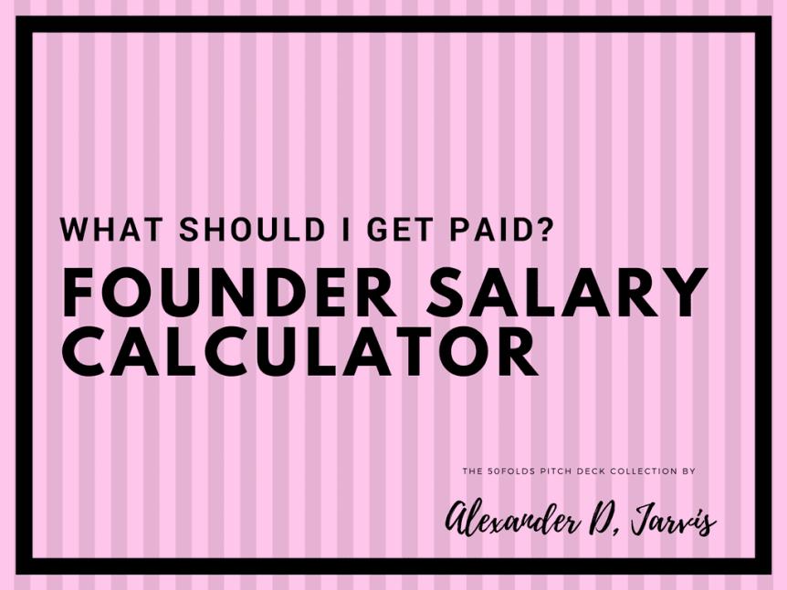 Founder salary calculator