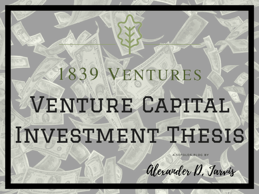 The 1839 Venture Funds Live Oak FundInvestment thesis