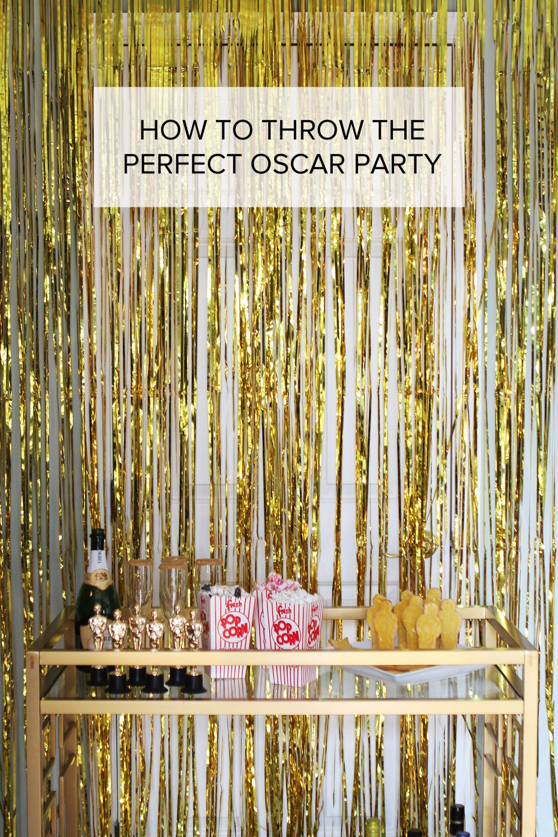 How to Throw the Perfect Oscar Party | X Height Ment