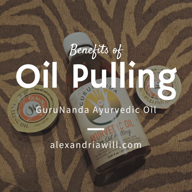 Benefits of Oil pulling and GuruNanda Ayurvedic Oil