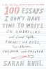 Sarah Ruhl: 100 Essays I Don't Have Time to Write