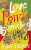 A. Igoni Barrett: Love Is Power Or Something Like That
