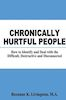 Roxanne K. Livingston: Chronically Hurtful People