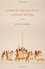 Joy Harjo: Conflict Resolution for Holy Beings