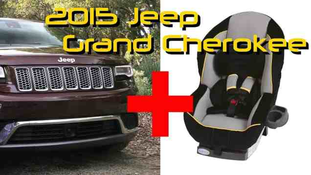 2015 Jeep Grand Cherokee Child Seat Review