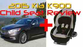 2015 Kia K900 Child Seat Review