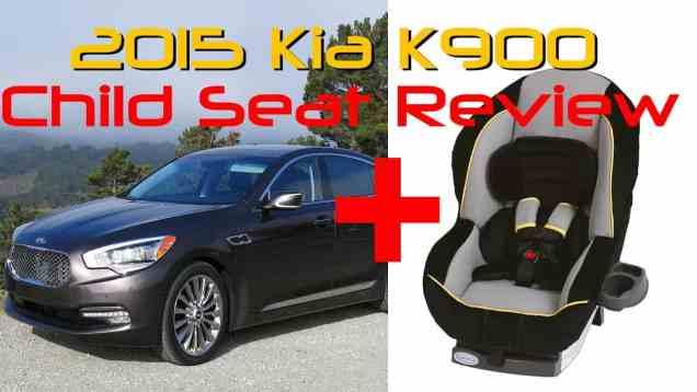 2015 Kia K900 Child Seat Review