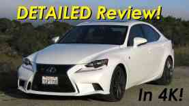 2015 Lexus IS 350 /IS 250 F-Sport DETAILED Review and Road Test – In 4K!