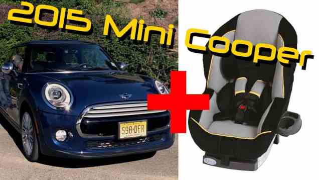 2015 Mini Cooper Hardtop Child Seat Review