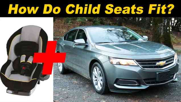 2016 Chevrolet Impala Child Seat Review