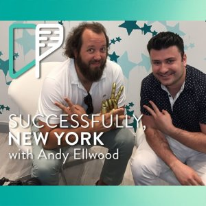 Andy Ellwood on Successfully NY with Alex Shalman