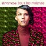 Stromae – Tous Les Mêmes