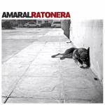 Amaral – Ratonera