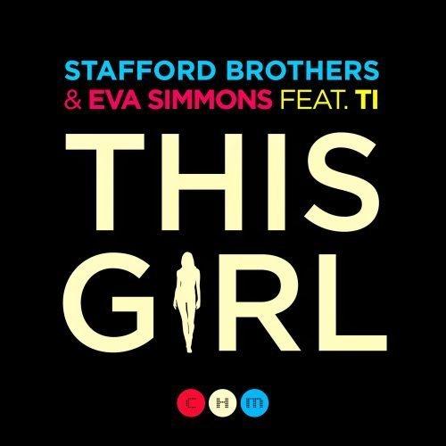 Stafford Brothers - This Girl ft. Eva Simons & T.I.