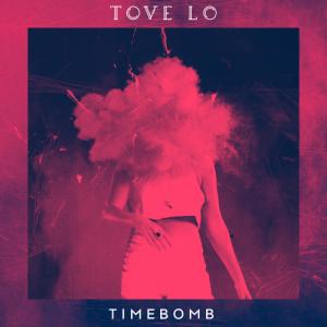 Tove Lo – Timebomb