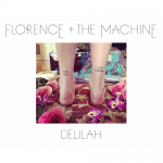 Florence + The Machine – Delilah