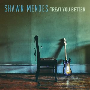 Shawn Mendes – Treat You Better