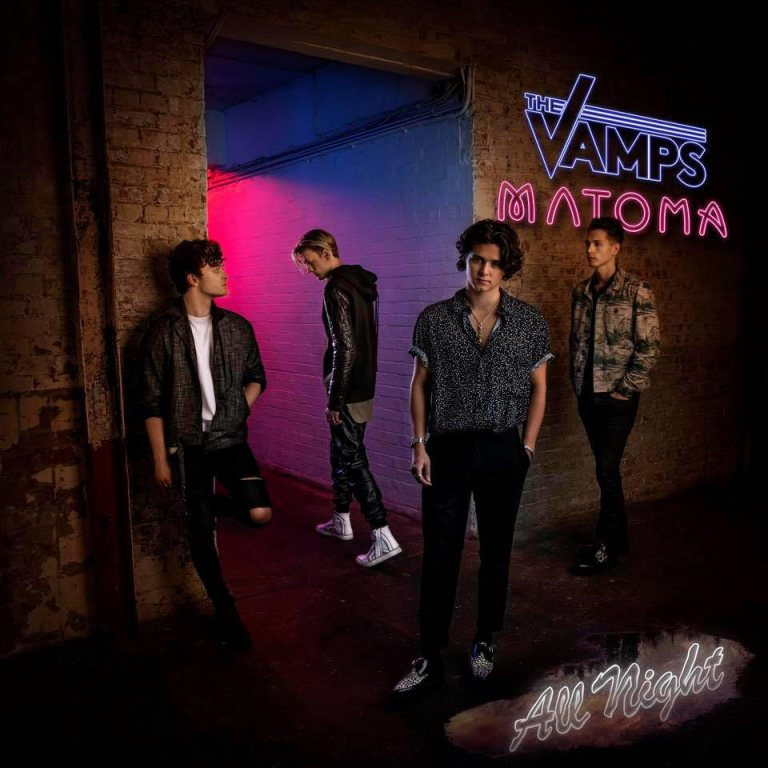The Vamps & Matoma - All Night