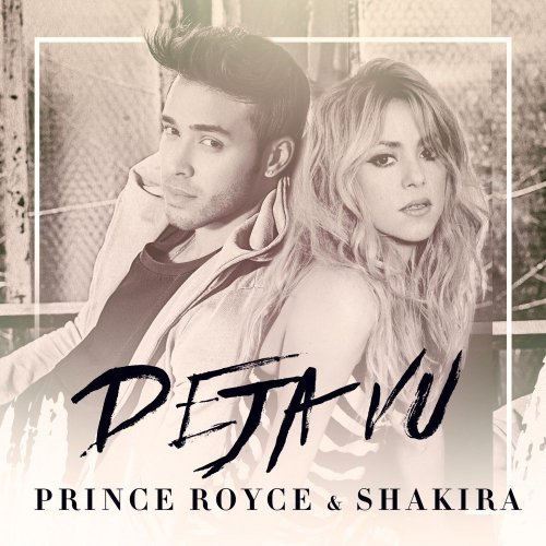 Prince Royce & Shakira - Deja Vu