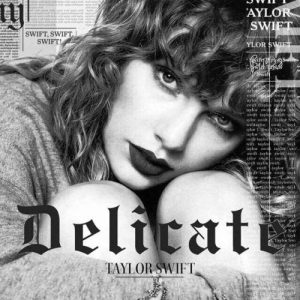 Taylor Swift – Delicate