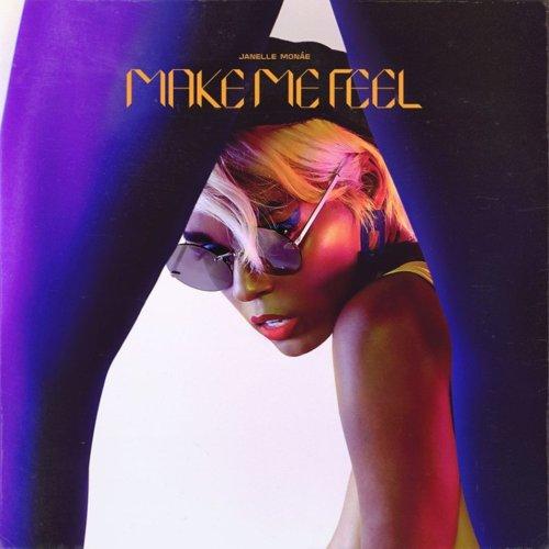Janelle Monáe – Make Me Feel