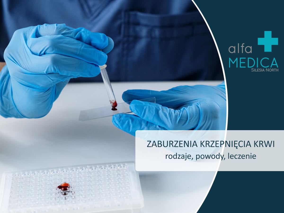 Zaburzenia krzepnięcia krw (skazy krwotoczne i nadkrzepliwość)