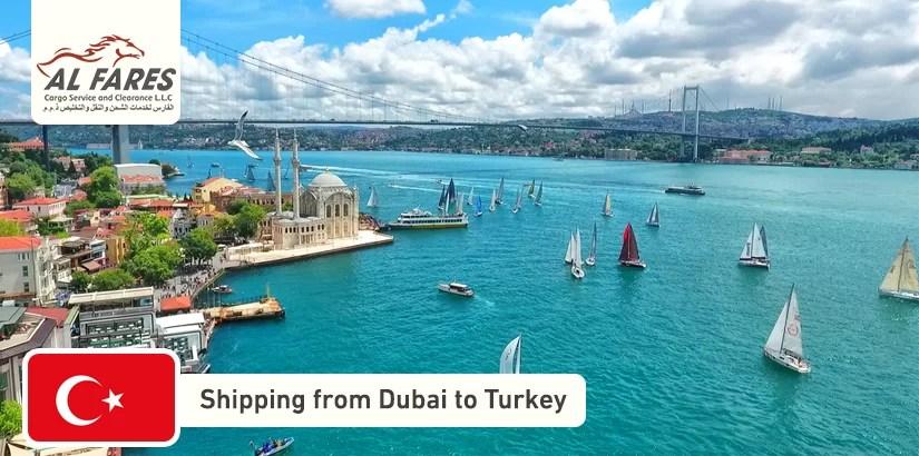 Shipping from Dubai to Turkey