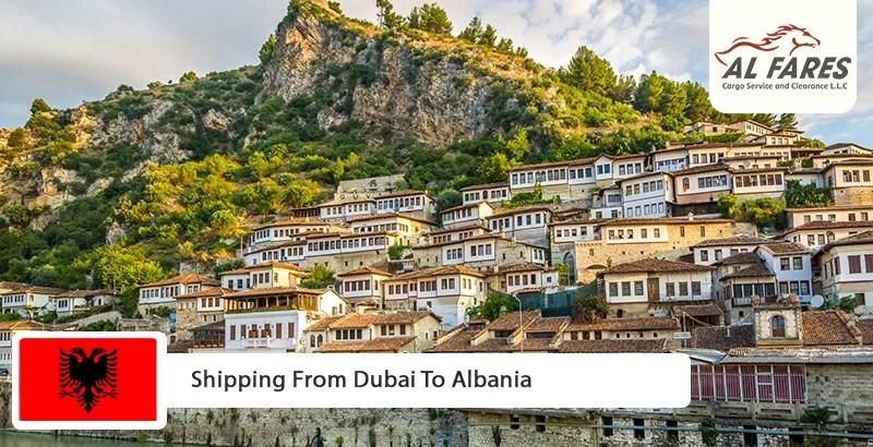 Shipping From Dubai To Albania